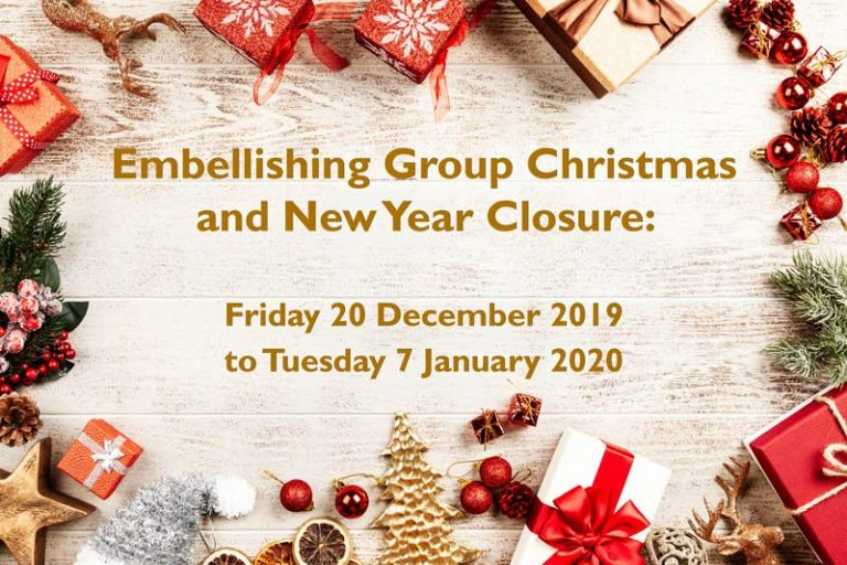 Embellishing Group Closed 20 December - 7 January